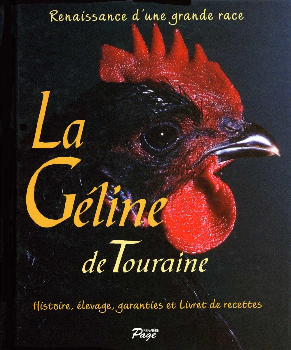 Le livre sur la Géline de Touraine -ISBN 2-914042-01-9