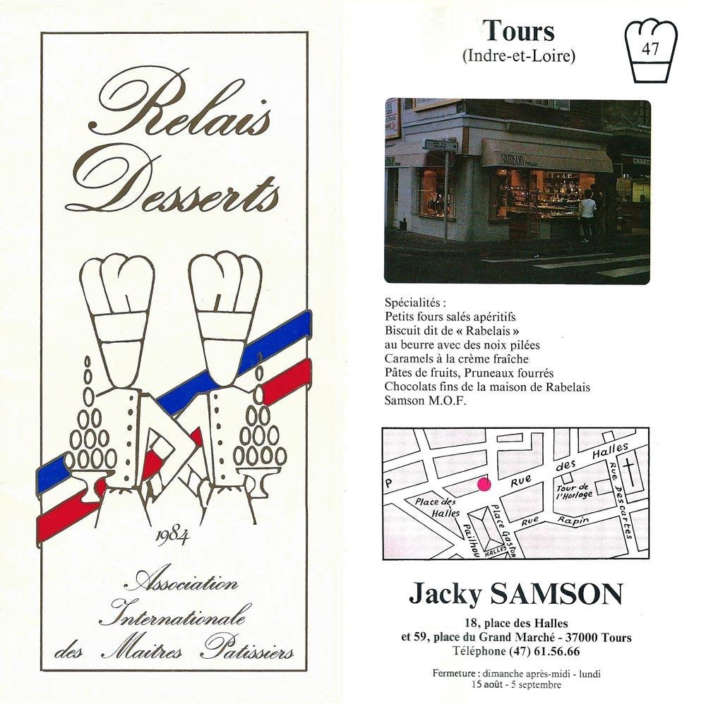 En 1984, cette pâtisserie était le Relais Desserts de Jacky Samson, MOF chocolatier 1976