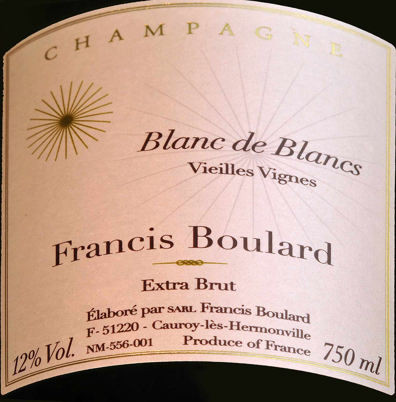"""Champagne Blanc de Blancs """"Vieilles Vignes"""" - Francis Boulard"""