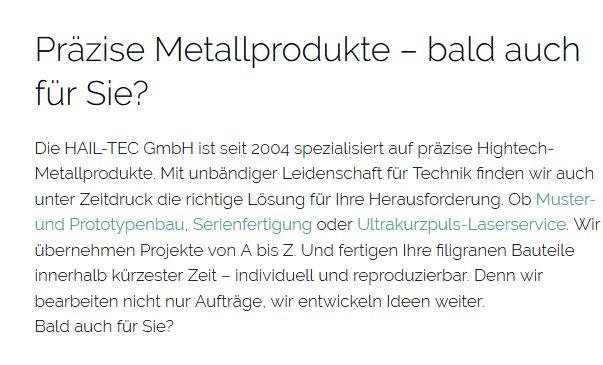 """Der Text """"Präzise Metallprodukte - bald auch für Sie"""" stellt das Unternehmen HAIL-TEC auf der Startseite kurz vor."""
