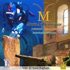 Musée archéologique de Saint-Raphaël.