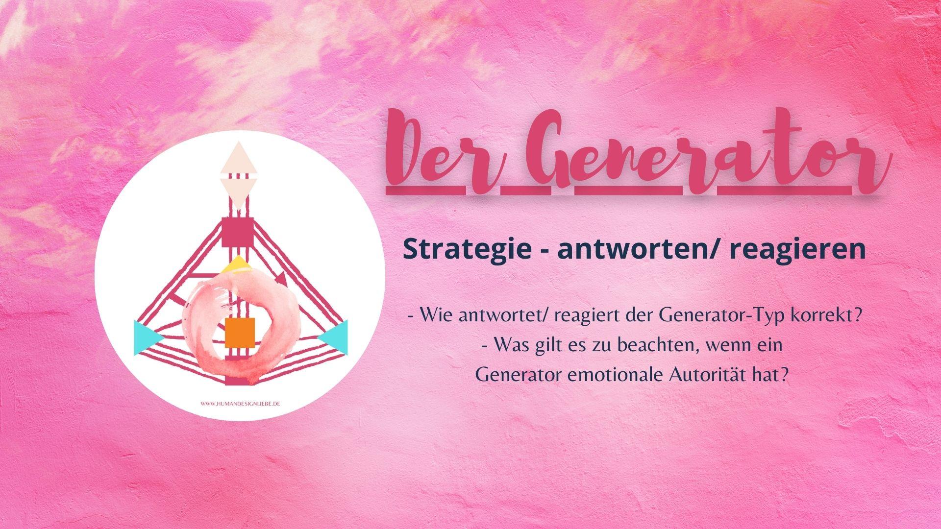 Human Design - Der Generator und seine Strategie
