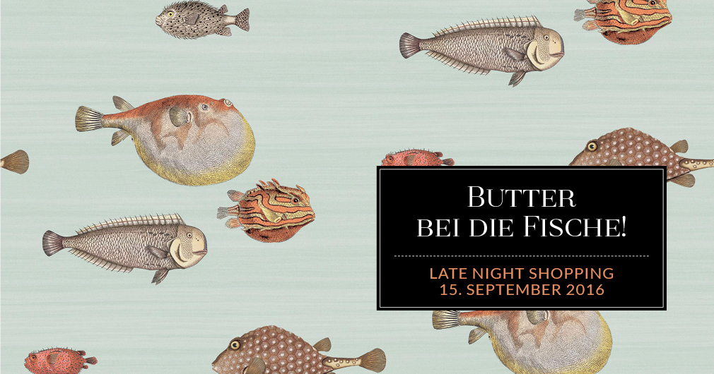 Butter bei die Fische Late Night Shopping angelos