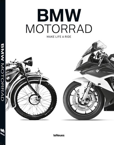 Buch BMW Motorrad Make Life A Ride von Martin Boelt und Jürgen Gassebner