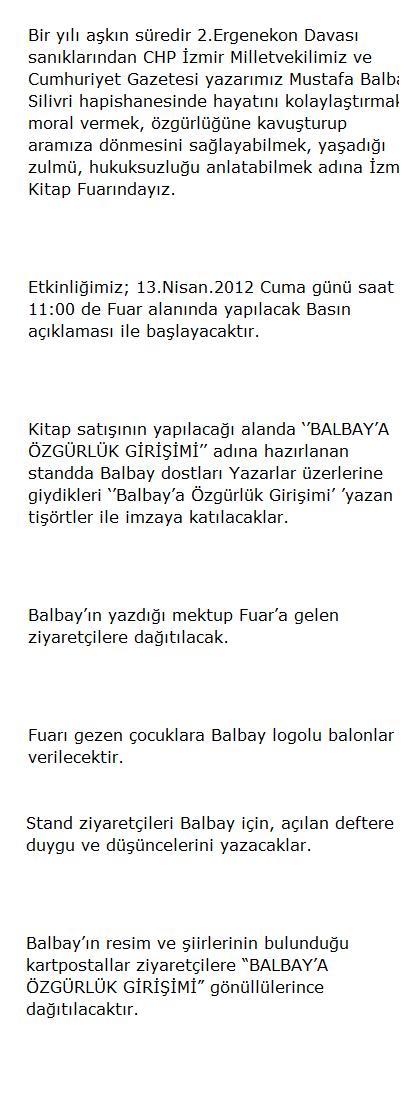 http://pencerehaber.com/haber-432-BALBAYA-OZGURLUK-GIRISIMI.html