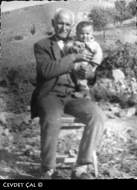 Hüseyin Çal ve Cevdet Çal - Gücükler sülalesinin ilk erkek torunuyla dedesinin değerli bir anı.1969 lu yıllar... Cevdet Çal