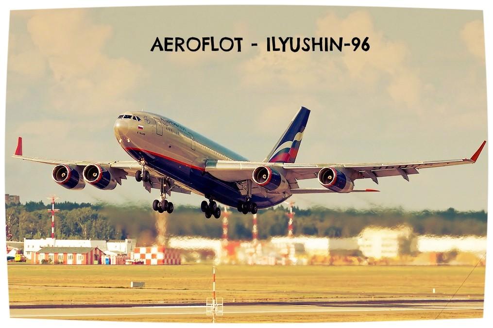 Ilyushin 96 aeroflot