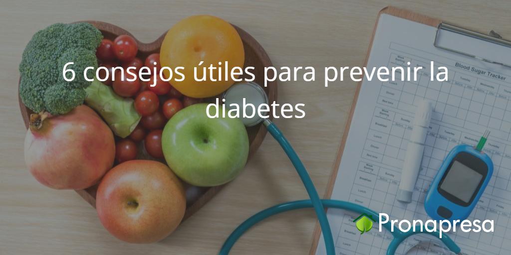 6 consejos para prevenir la diabetes
