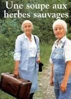 annie girardot catherine samie une soupe aux herbes sauvages