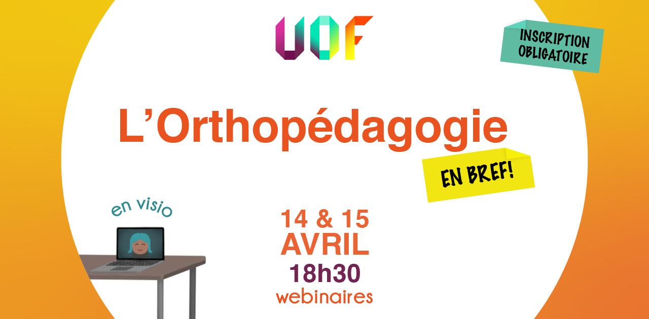Webinaires : L'orthopédagogie en bref !