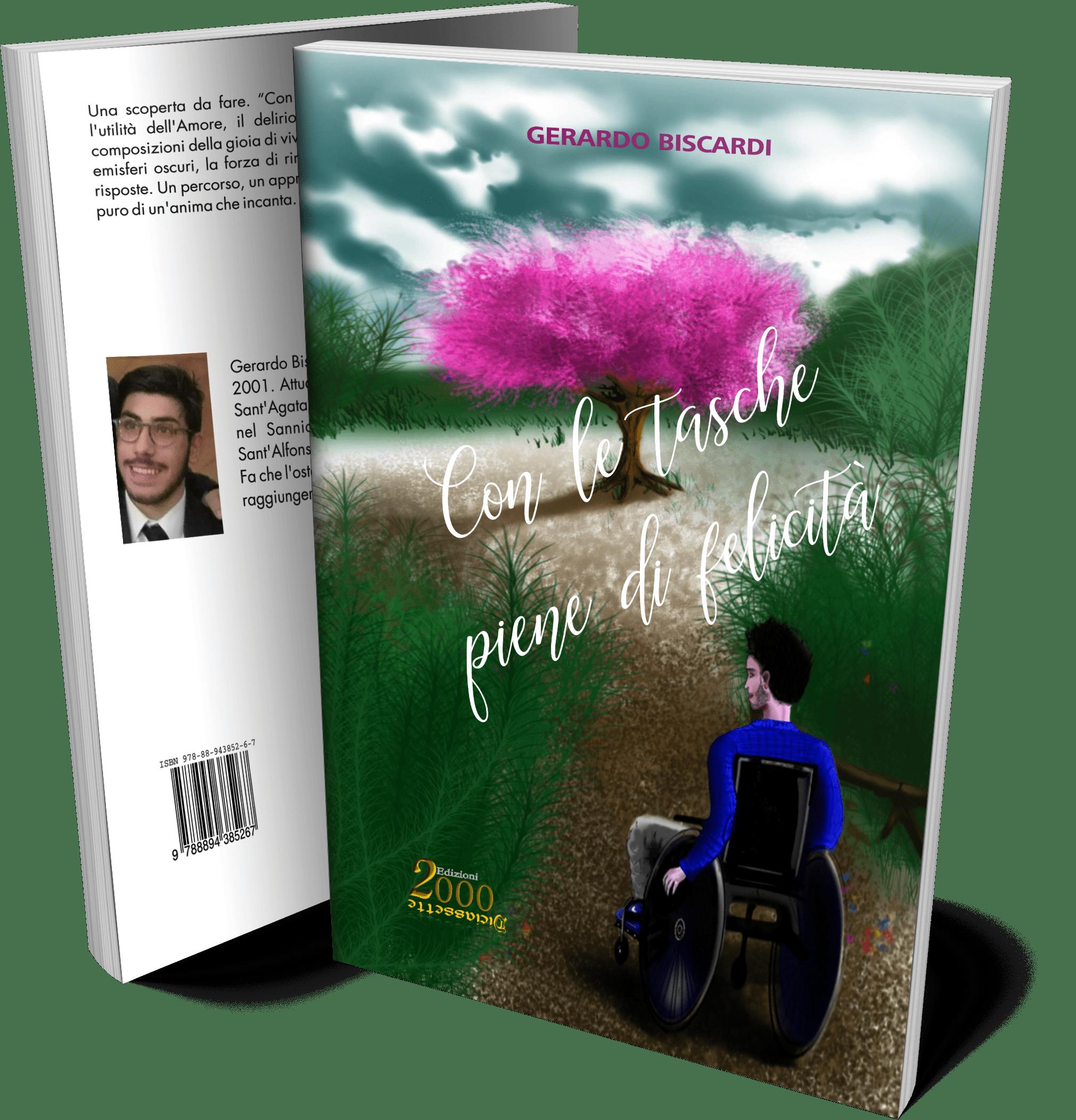 Con le tasche piene di felicità, un romanzo di Gerardo Biscardi