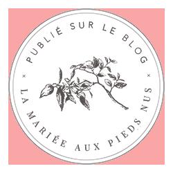 Publication sur blog de mariage La Mariée aux Pieds Nus, de My Daydream Wedding, wedding planner et designer dans le Nord et à Lille