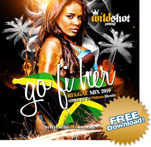 Wildshot Sound - Go Fi Her (click to download)