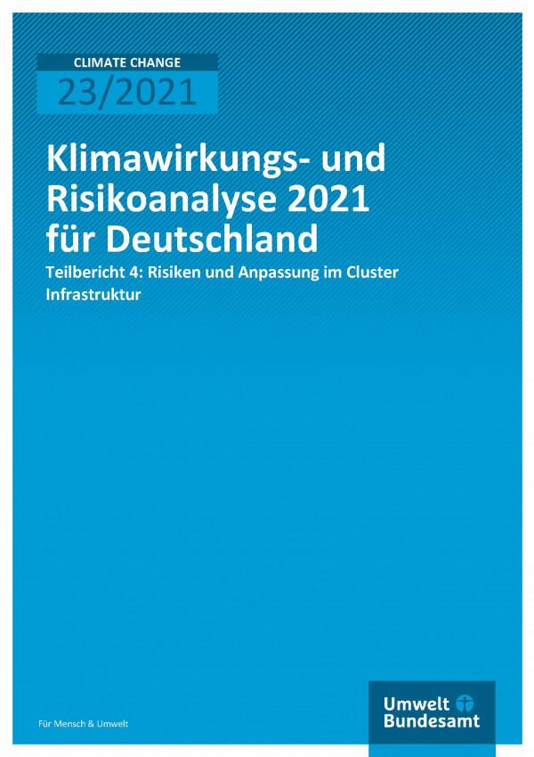 Klimawirkungs- und Risiko-analyse für Deutschland 2021