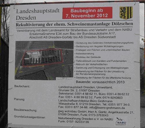 Diese Bautafel zeigt, dass es im Herbst 2012 ist es endlich so weit war:                 Das Landesamt für Straßenbau und Verkehr, die Landeshauptstadt und wir beginnen gemeinsam mit dem Rückbau der Anlage.