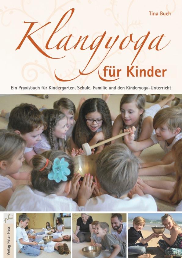 Klangyoga für Kinder Tina Buch MOMazing Mama Mami Yoga Blog Yogamama