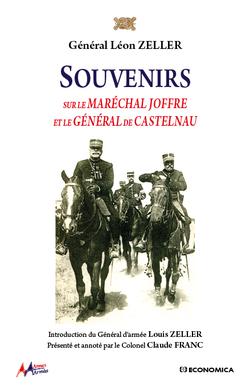 Couverture du livre Souvenirs sur le maréchal Joffre et le général de Castelnau du général Léon Zeller - generalmonclar.fr