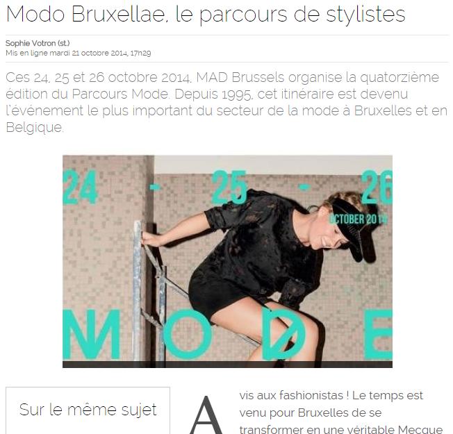 Le soir || octobre 2014 || http://www.lesoir.be/686367/article/styles/air-du-temps/2014-10-21/modo-bruxellae-parcours-stylistes