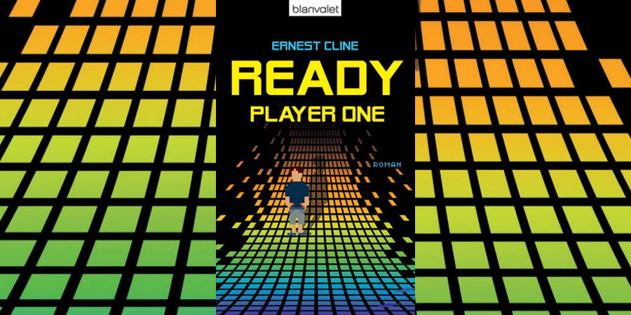 Ready Player One - Ernest Cline - Randomhouse Blanvalet - kulturmaterial