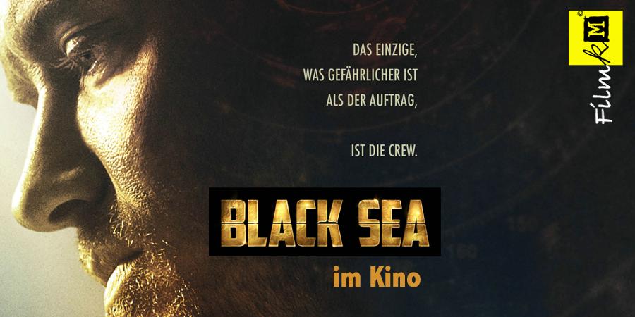 Black Sea-Trailer-Kino-Sony-Jude Law-kulturmaterial