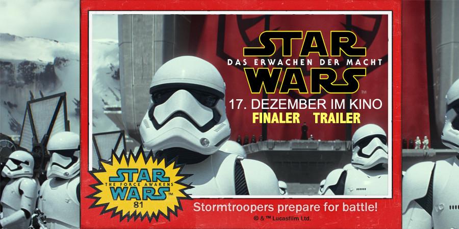 Star Wars 7 Finaler Trailer - Das Erwachen der Macht - Lucas - Disney - kulturmaterial