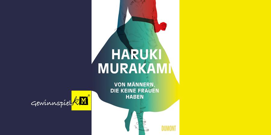 Haruki Murakami - Von Männern die keine Frauen haben  - Buch - Dumont - kulturmaterial
