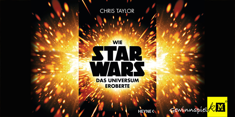 Chris Taylor - Wie Star Wars das Universum eroberte - Buch - Heyne - kulturmaterial