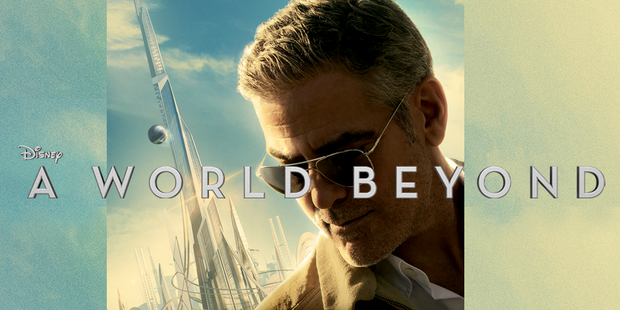 Tomorrowland - A World Beyond - Disney - kulturmaterial