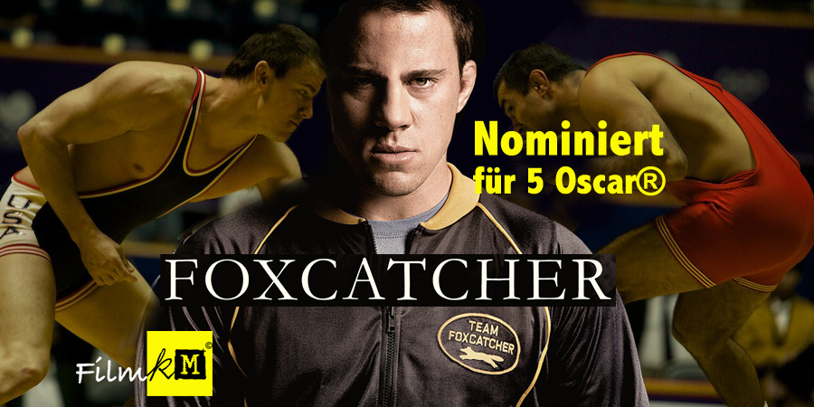 Foxcatcher-Film-Channing Tatum-Koch Media-kulturmaterial