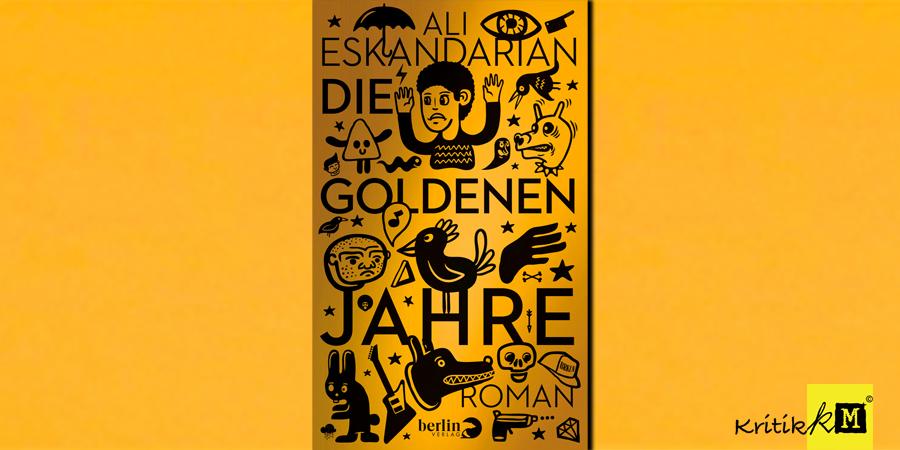 Ali Eskandarian - Die Goldenen Jahre - Buch - Berlin Verlag - kulturmaterial