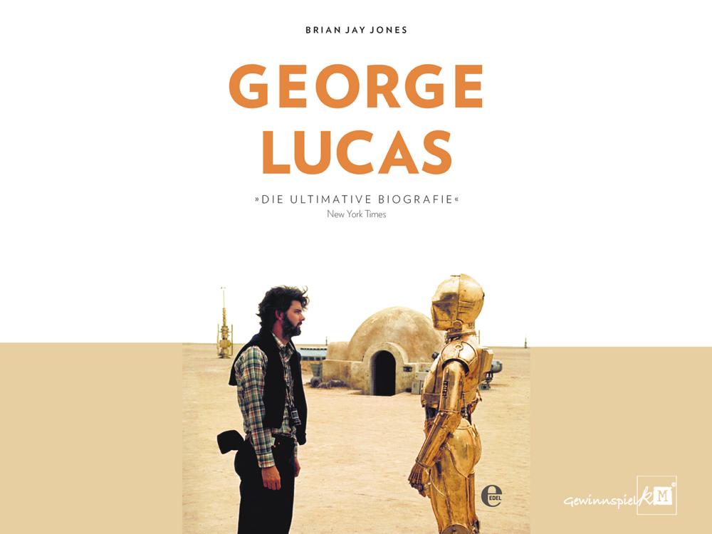 George Lucas Biografie - Edel Verlag - kulturmaterial