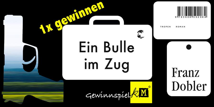 Ein Bulle im Zug - Franz Dobler - Tropen Verlag - kulturmaterial