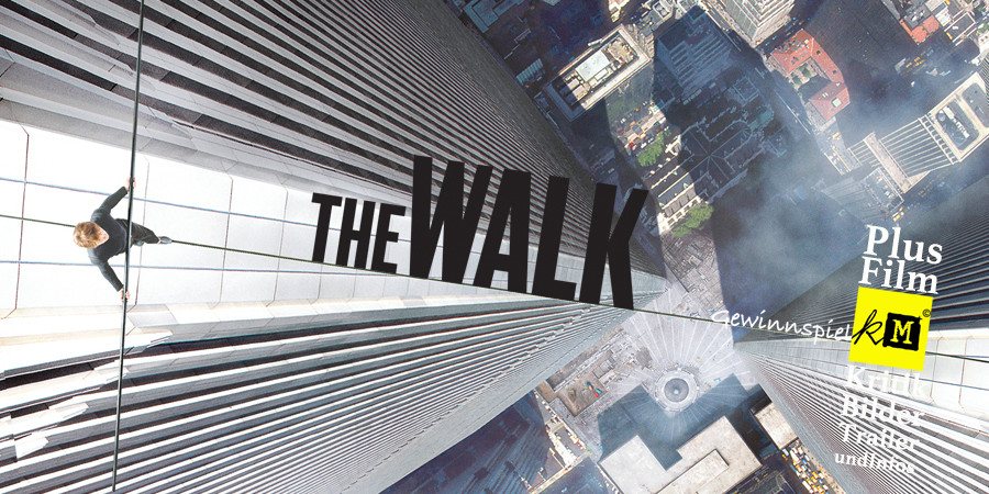 The Walk - Robert Zemeckis - World Trade Center - Philippe Petit - Sony - kulturmaterial