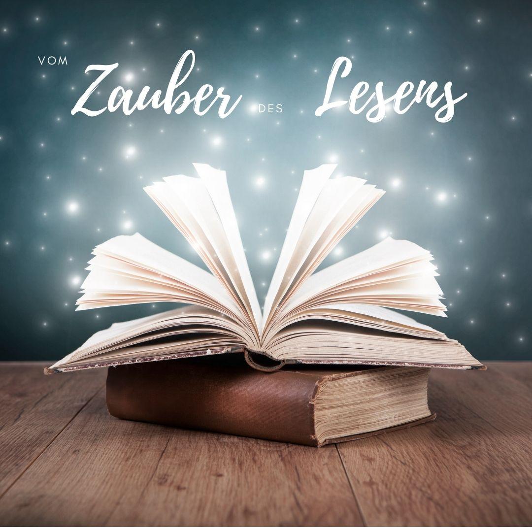 vom Zauber des Lesens