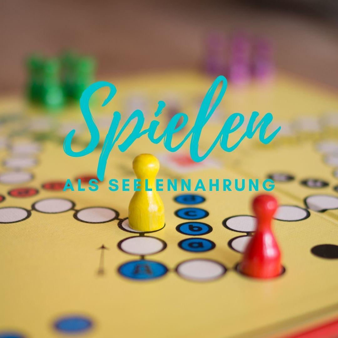 Spielen als Seelennahrung