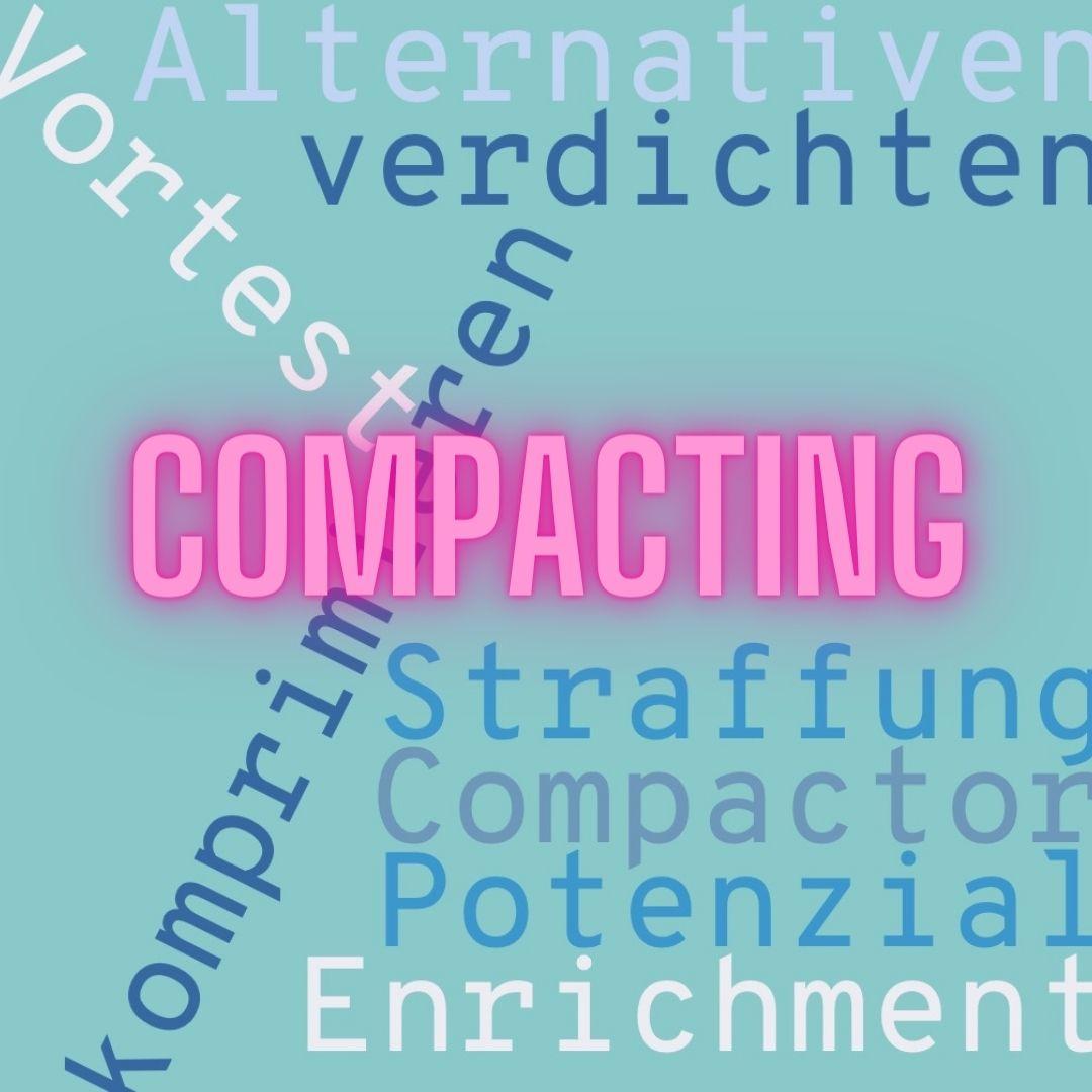 In 4 Schritten zum Compacting