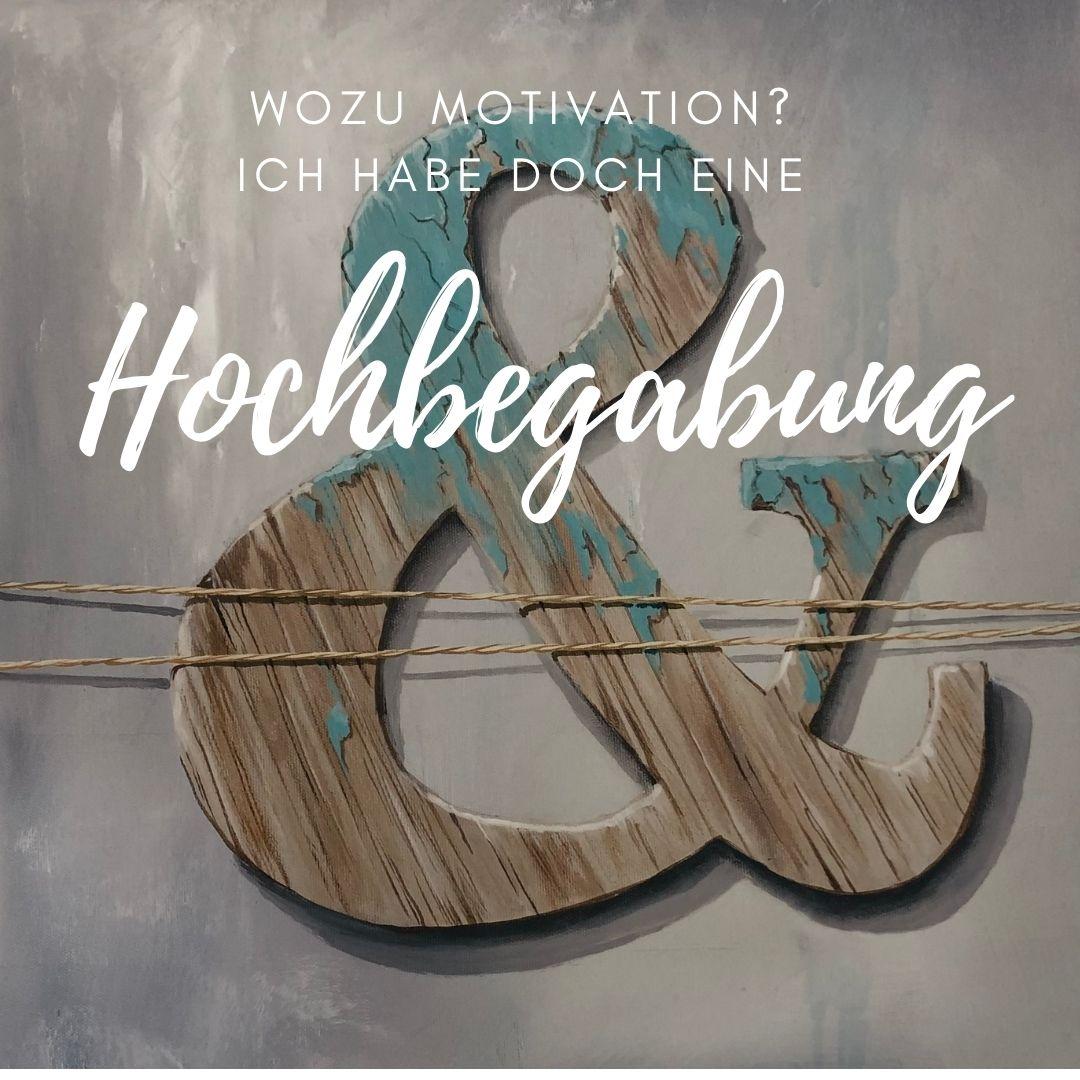 Ohne Motivation ist alles nichts