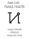 15 juillet : toros de JL Fraile pour Octavio Chacon, Joselillo et Gomez del Pilar