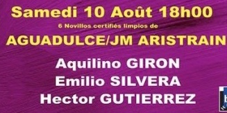 Novillos d'Aguadulce et JM Aristrain pour Aquilino Giron, Emilio Silvera et Hector Gutierrez