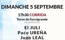Toros de Garcigrande pour El Juli, Paco Ureña et Juan Leal