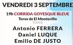Toros d'El Montecillo pour Antonio Ferrera Daniel Luque et Emilio de Justo