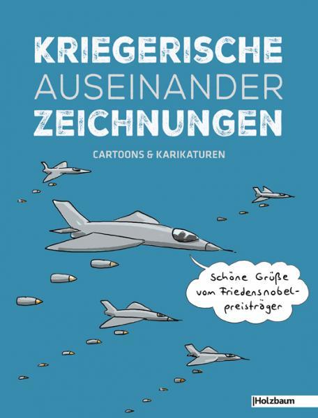 """Beitrag in """"Kriegerische Auseinander Zeichnungen"""", Holzbaum Verlag"""