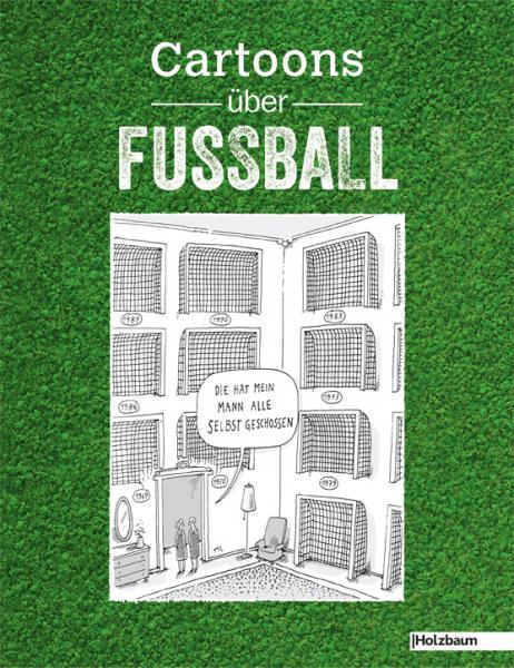 """Beitrag in """"Cartoons über Fussball"""", Holzbaum Verlag"""