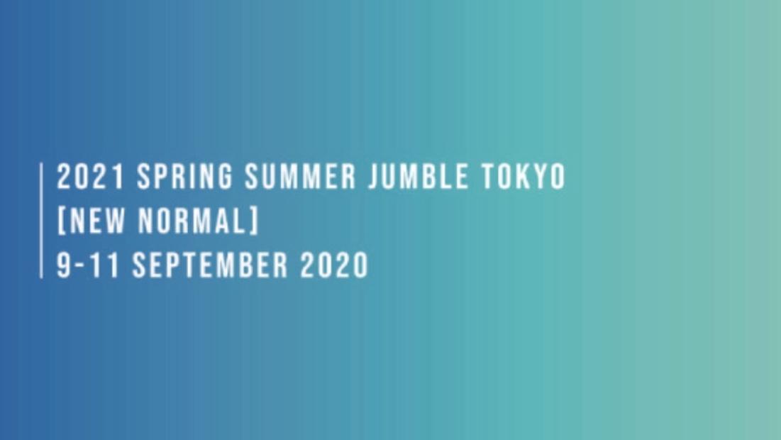 JUMBLE TOKYO 2021 SS