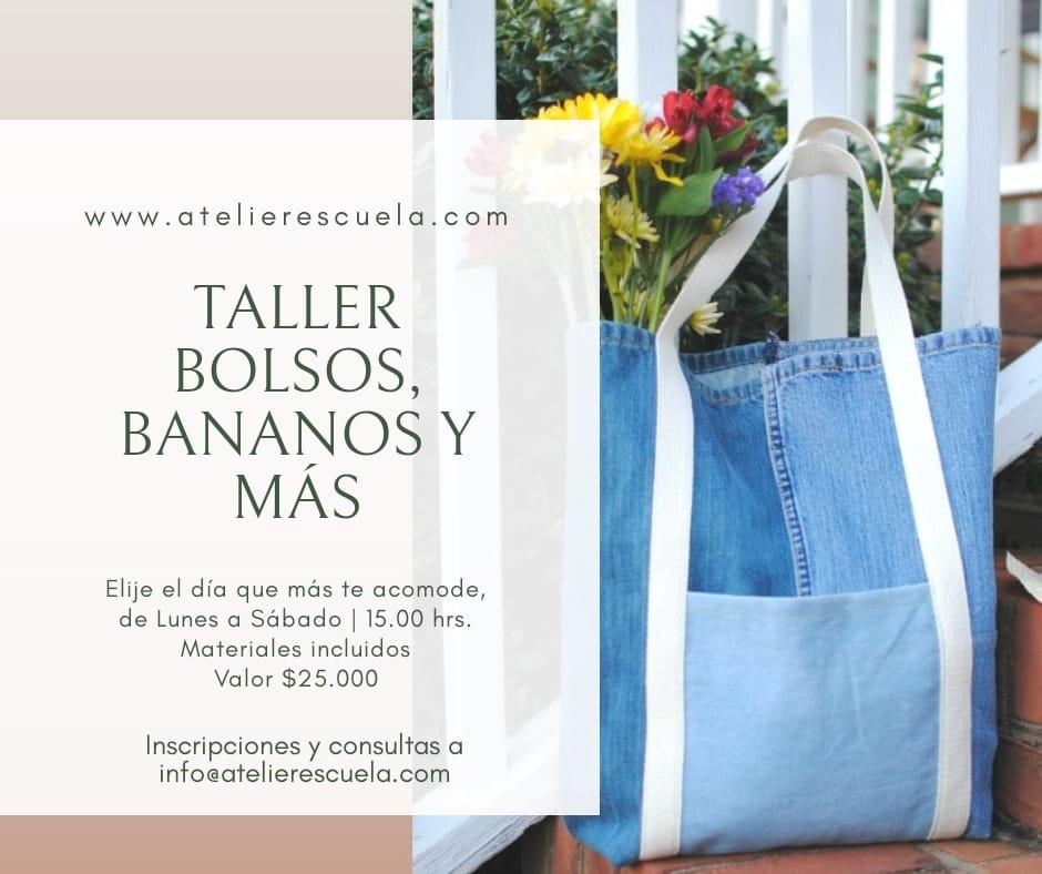 Taller bolsos, bananos y más. Elije el día que más te acomode, de lunes a sábado 15:00 horas. Materiales incluidos. Valor $25.000