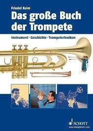 Das große Buch der Trompete BAND 1 Schott