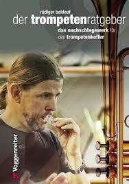 Rüdiger Baldauf : Der Trompetenratgeber
