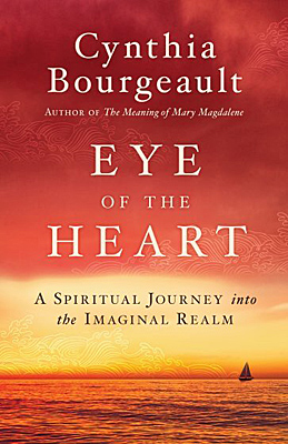 Bourgeault: Eye of the Heart