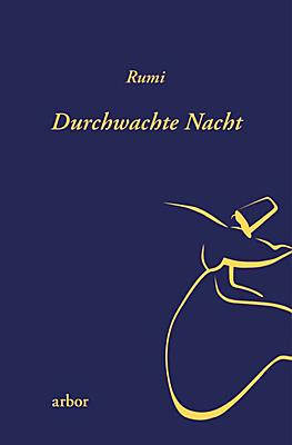 Rumi: Durchwachte Nacht