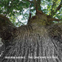Goerke: The Lonesome Old Tree